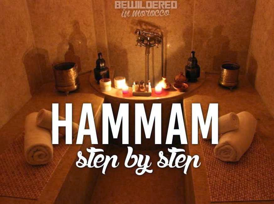Moroccan Hammam (Spa) Step By Step • BEWILDERED IN MOROCCO