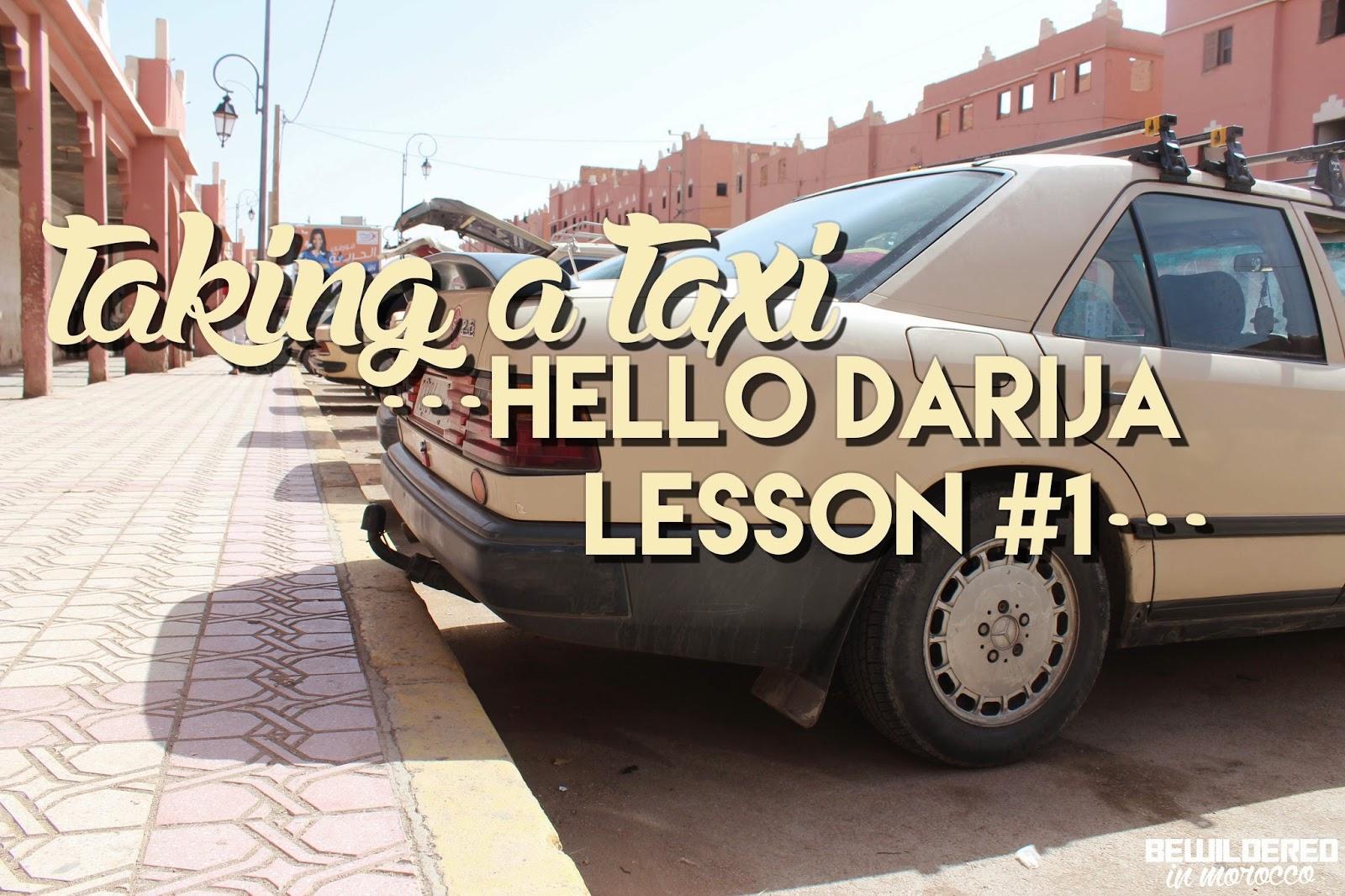 Hello Darija! Lesson #1 – Taking a Taxi