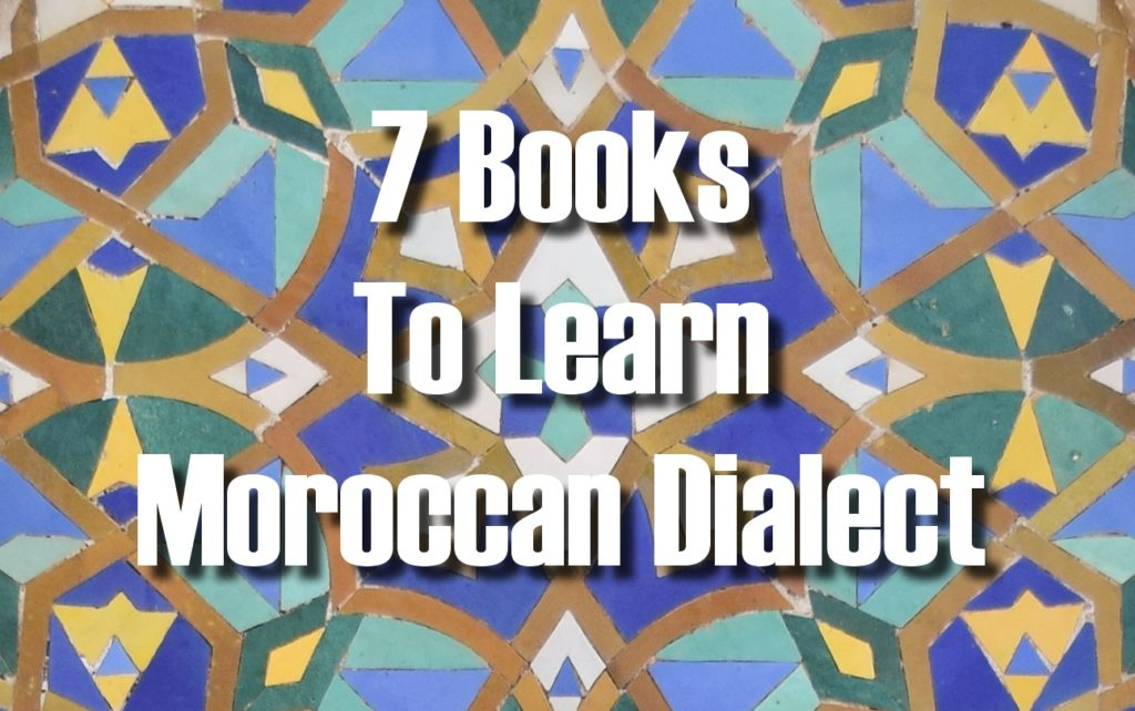 7 books to learn moroccan dialect